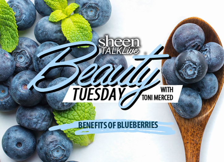 Learn All the Beauty Benefits of Blueberries on Our NEW Episode of Sheen Talk Beauty Tuesday!